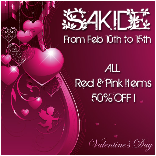 Sakide Valentine SALE 2013